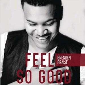 Brenden Praise - It's Joy